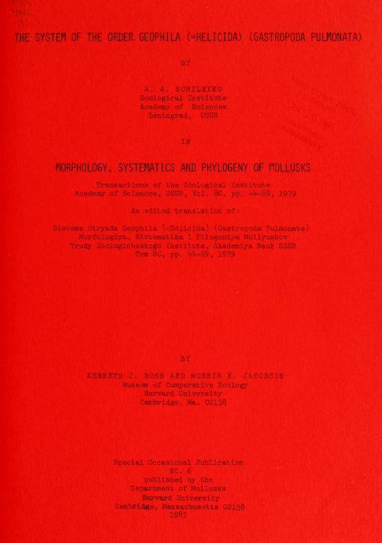 The system of the order Geophila (Helicida) (Gastropoda, Pulmonata) [An Edited Translation]