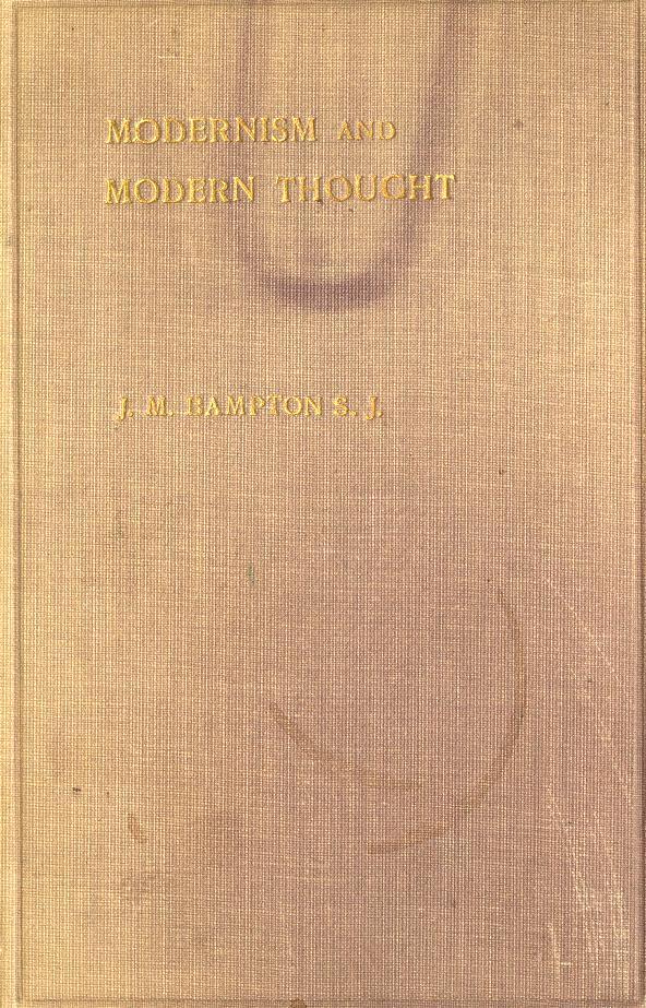 Modernism and modern thought by Joseph M. Bampton