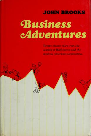 Cover of: Business adventures | Brooks, John