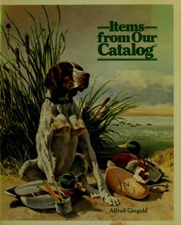 Cover of: Items from Our Catalog | Alfred Gingold