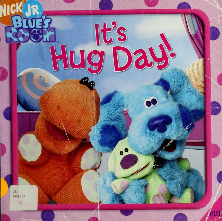 It's Hug Day! (Blue's Clues) by Sarah Willson