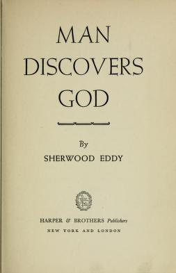 Cover of: Man discovers God | Sherwood Eddy