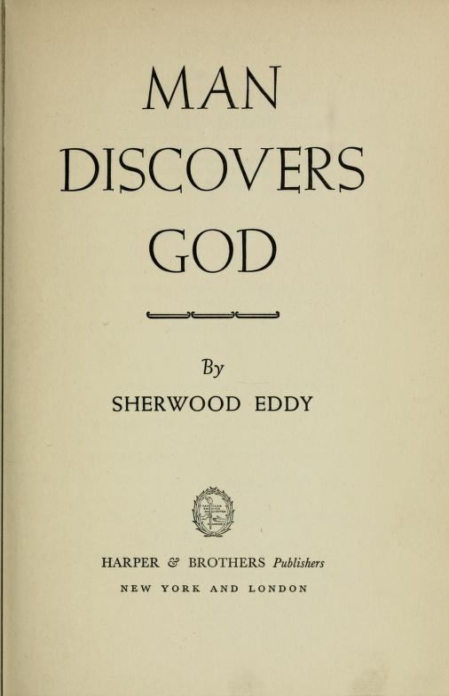 Man discovers God by Sherwood Eddy