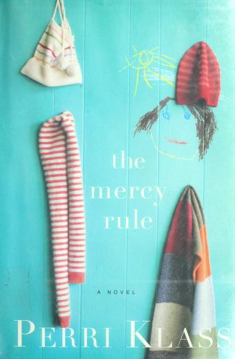 Cover of: The mercy rule | Perri Klass
