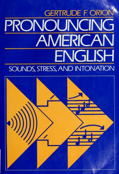 Pronouncing American English by Gertrude Orion
