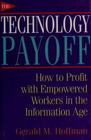 Cover of: The technology payoff | Gerald M. Hoffman